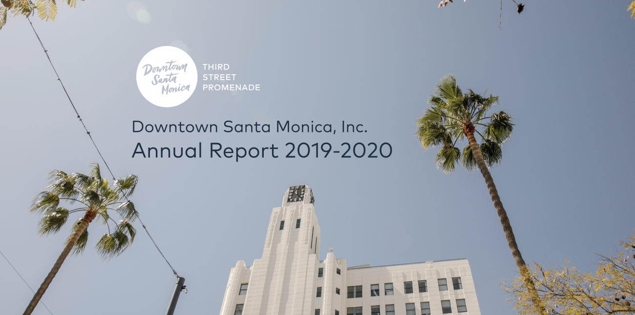Downtown Santa Monica, Inc. Releases 2020 Annual Report